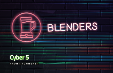 Cyber 5 Front Runners: UK Blenders